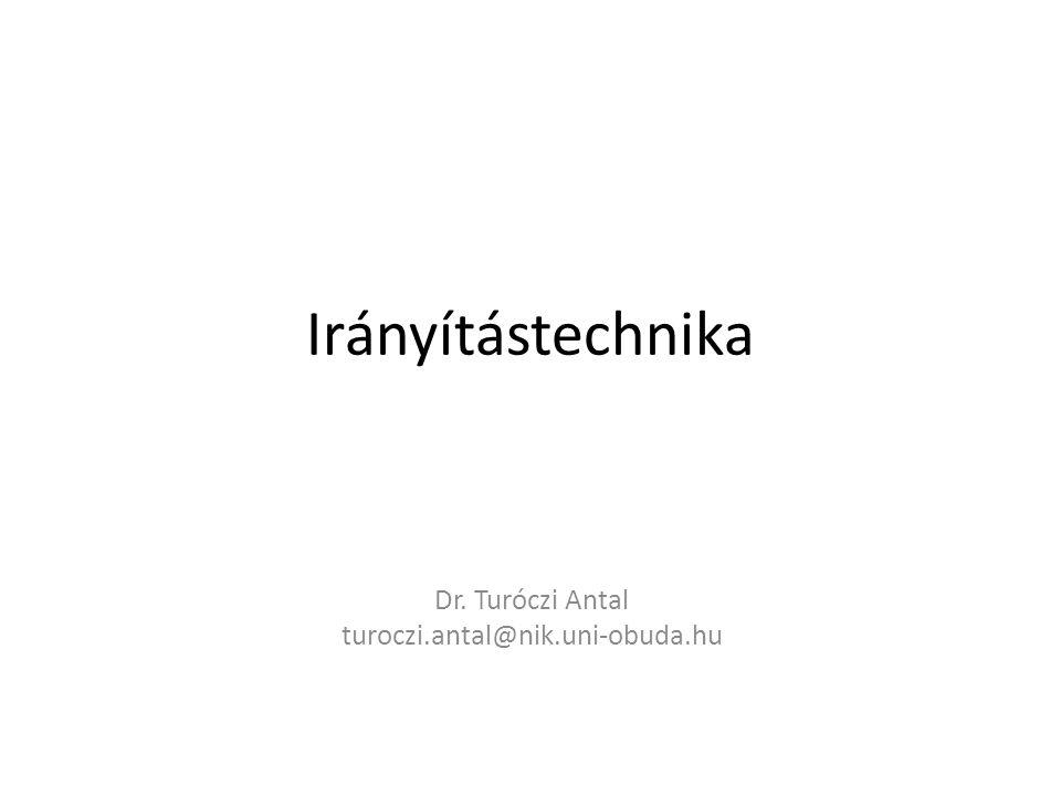 Dr. Turóczi Antal turoczi.antal@nik.uni-obuda.hu