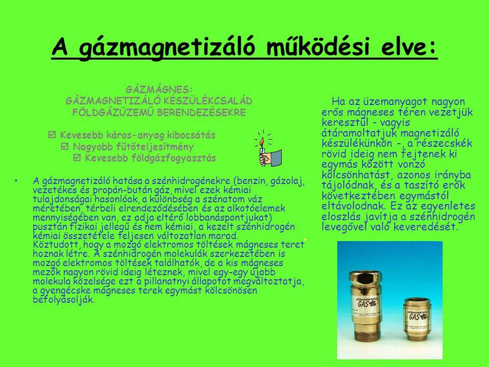 A gázmagnetizáló működési elve: