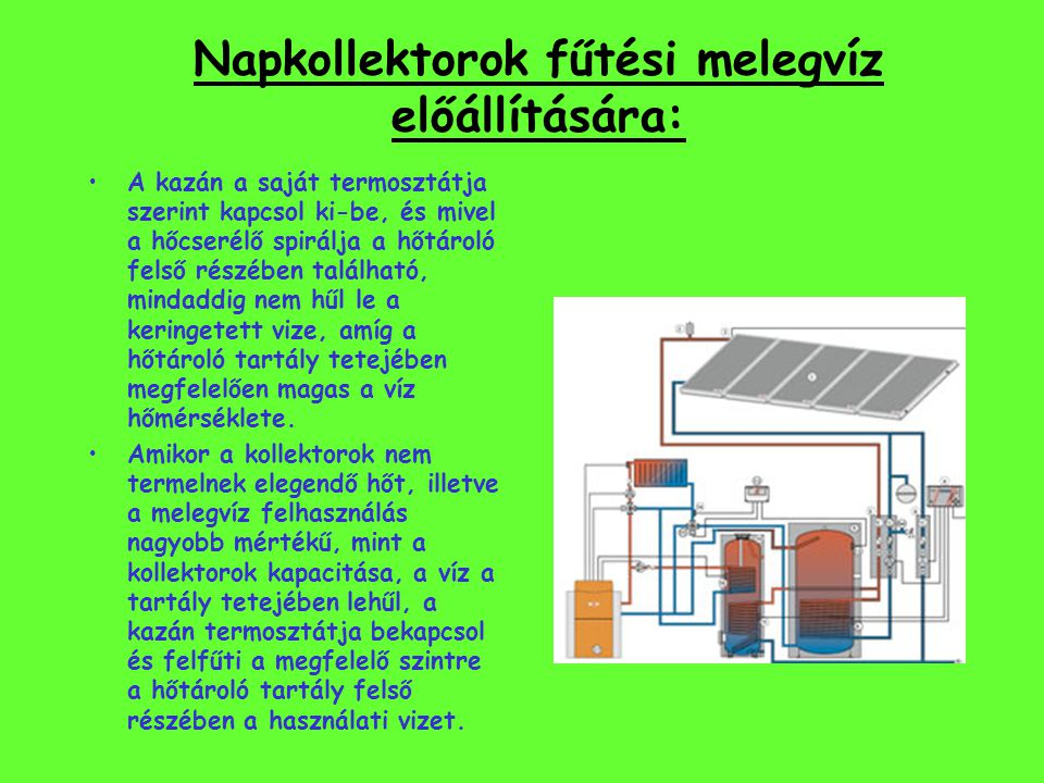Napkollektorok fűtési melegvíz előállítására: