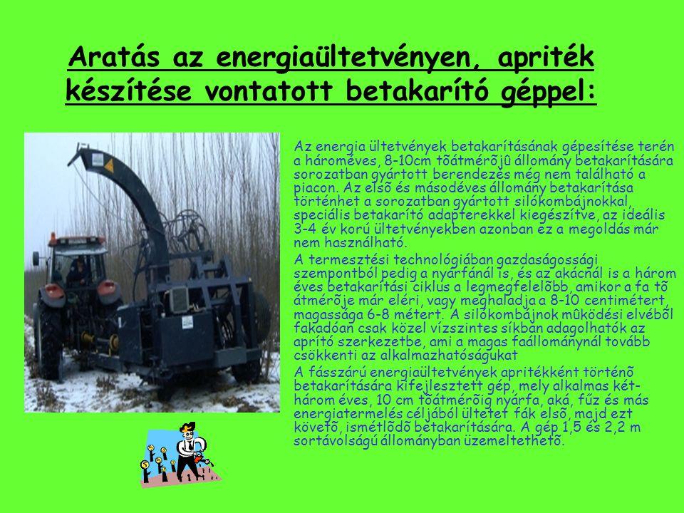 Aratás az energiaültetvényen, apriték készítése vontatott betakarító géppel: