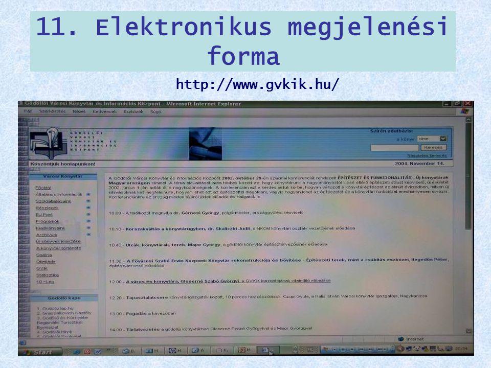 11. Elektronikus megjelenési forma