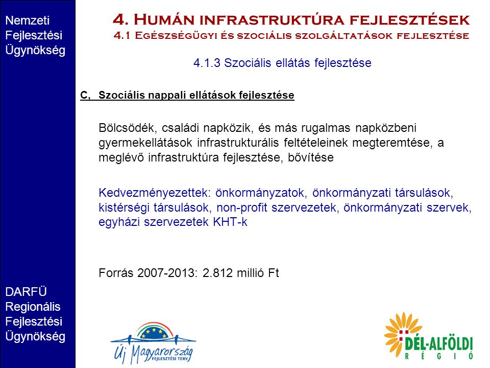 4.1.3 Szociális ellátás fejlesztése