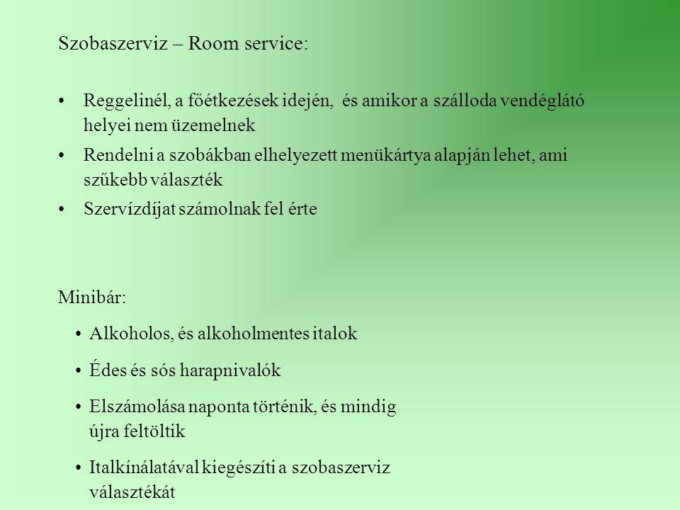 Szobaszerviz – Room service: