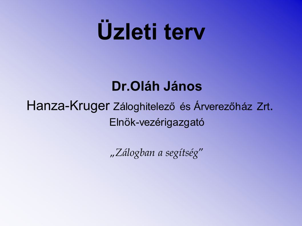Üzleti terv Dr.Oláh János