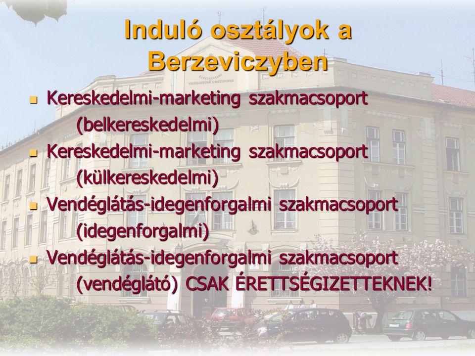 Induló osztályok a Berzeviczyben