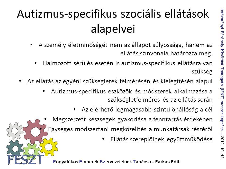 Autizmus-specifikus szociális ellátások alapelvei