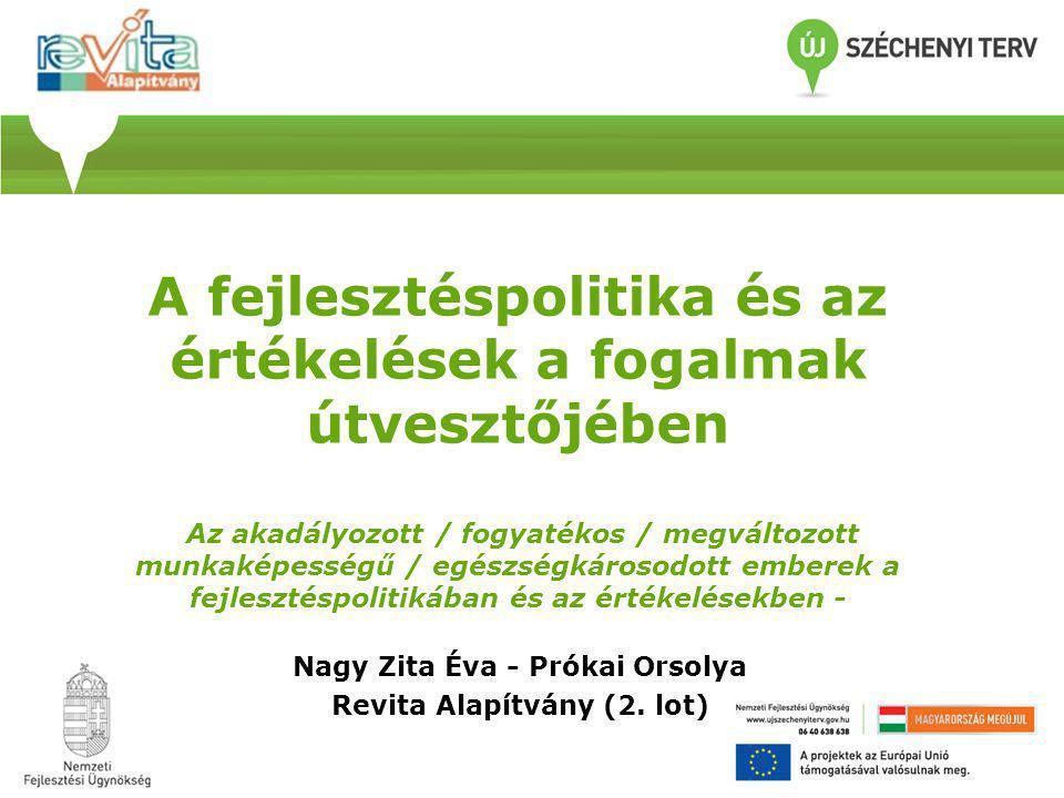 Nagy Zita Éva - Prókai Orsolya Revita Alapítvány (2. lot)