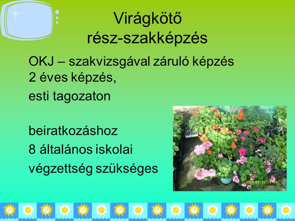 Virágkötő rész-szakképzés