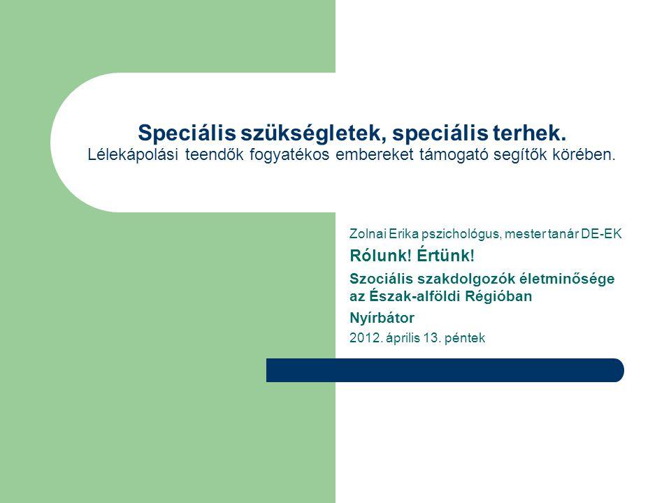 Speciális szükségletek, speciális terhek