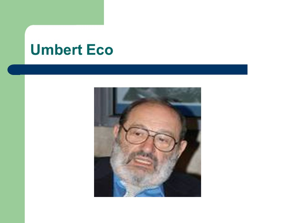 Umbert Eco