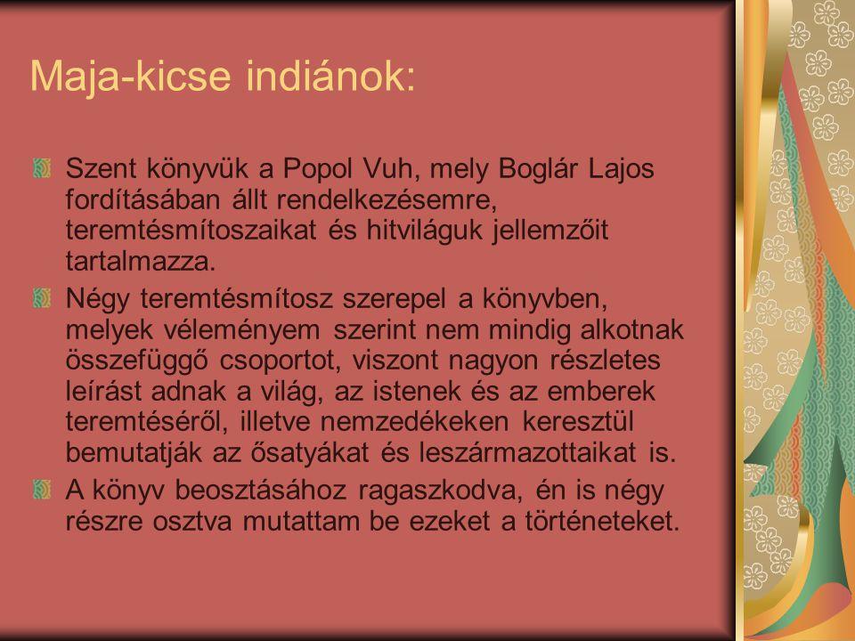 Maja-kicse indiánok: