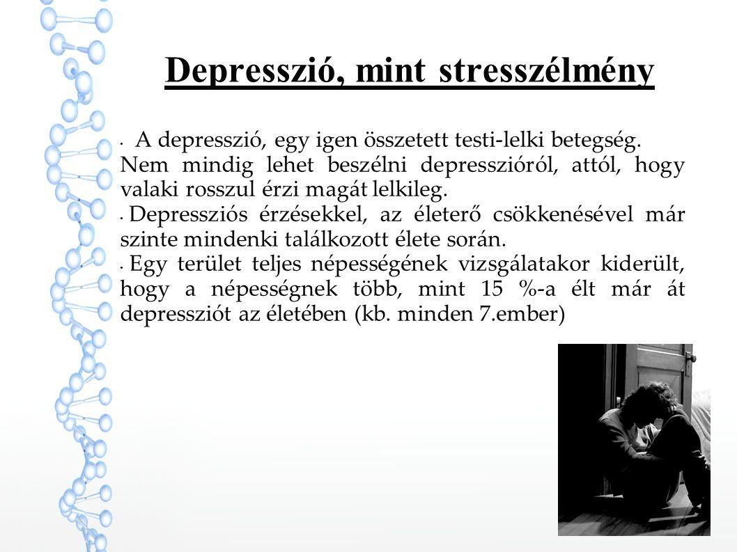 Depresszió, mint stresszélmény