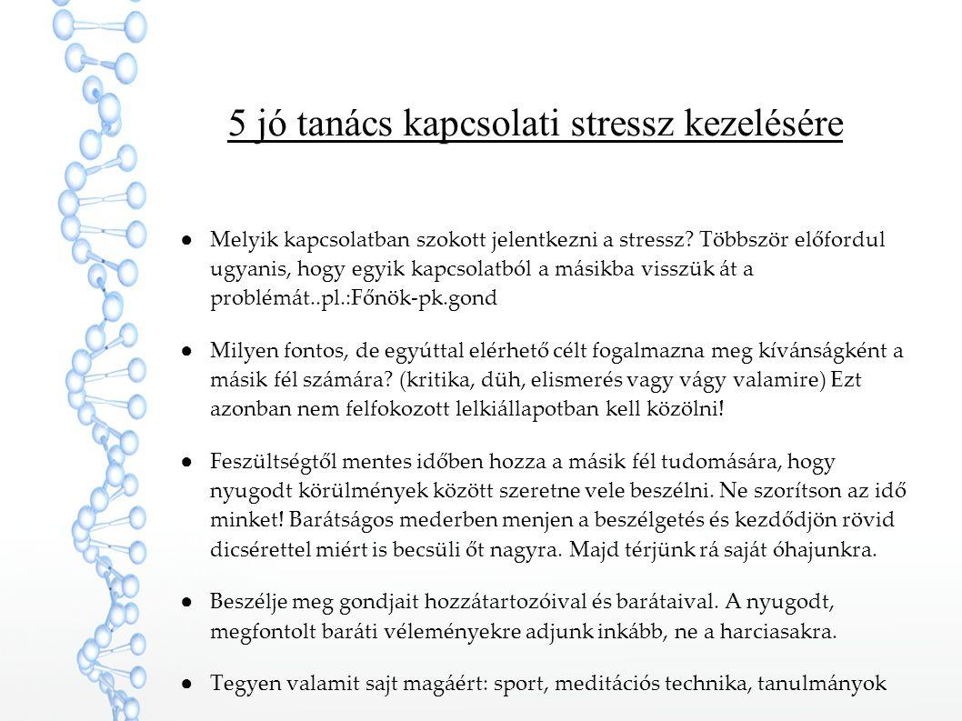 5 jó tanács kapcsolati stressz kezelésére
