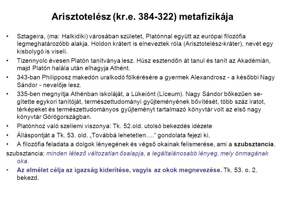 Arisztotelész (kr.e. 384-322) metafizikája