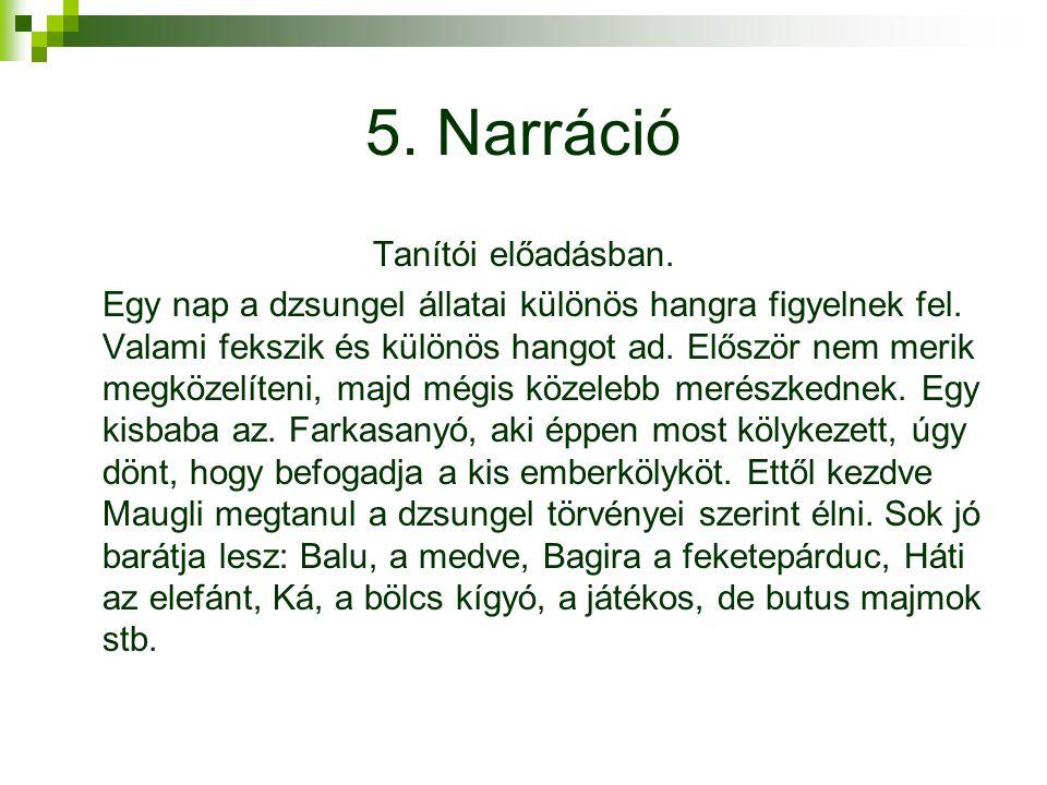 5. Narráció