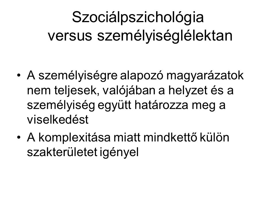 Szociálpszichológia versus személyiséglélektan