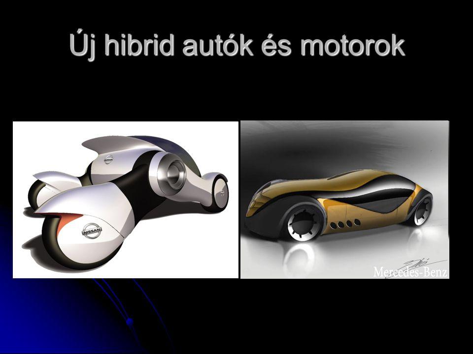 Új hibrid autók és motorok
