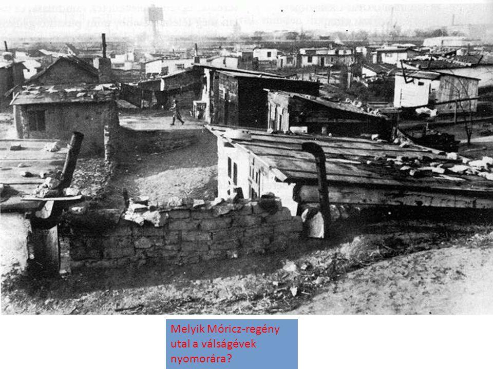 Melyik Móricz-regény utal a válságévek nyomorára