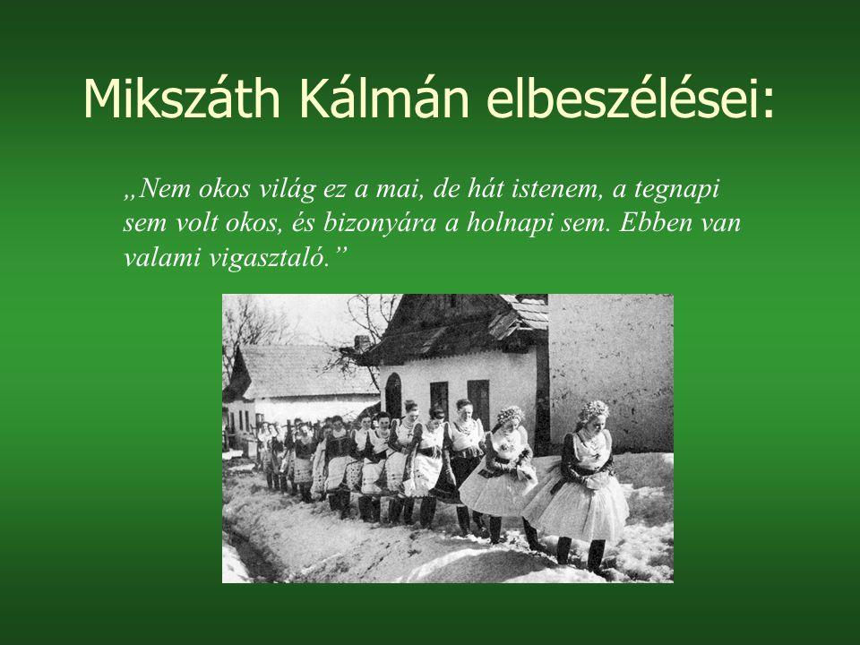 Mikszáth Kálmán elbeszélései: