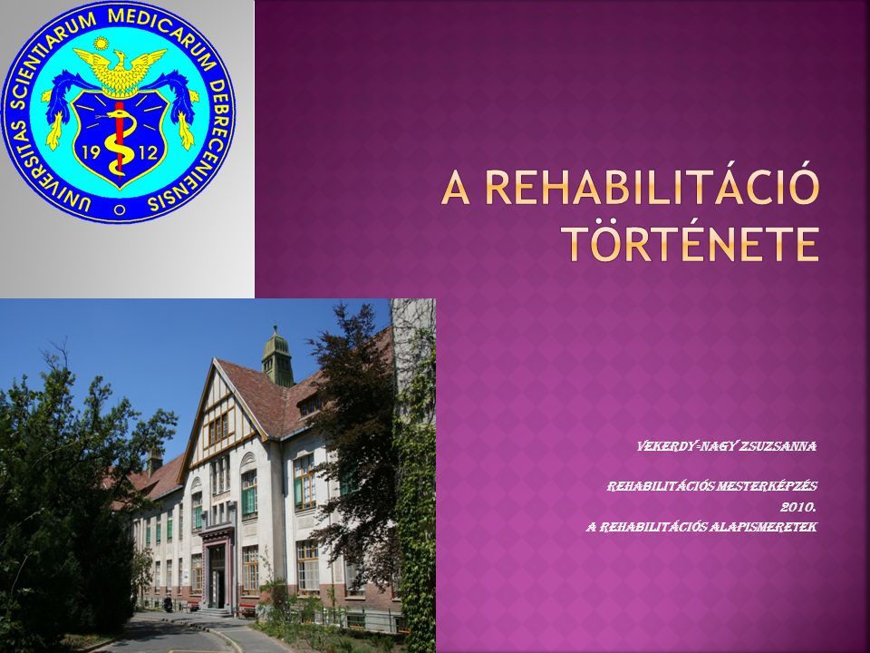 A rehabilitáció története