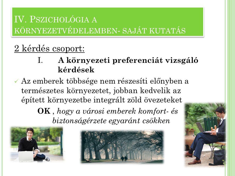 IV. Pszichológia a környezetvédelemben- saját kutatás