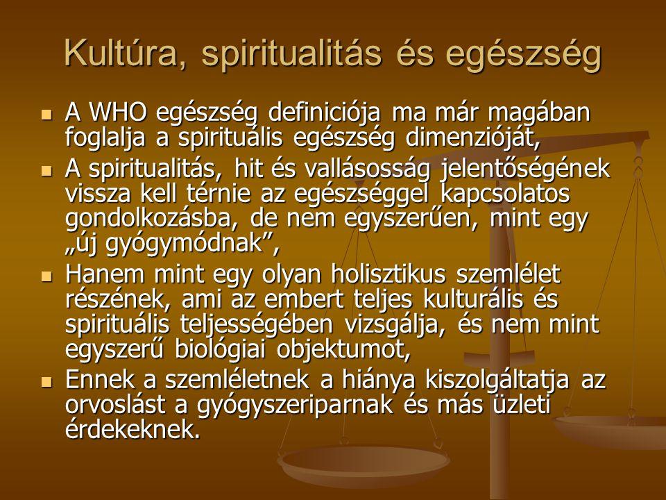 Kultúra, spiritualitás és egészség