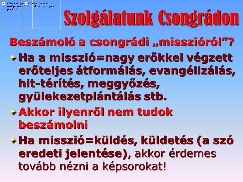 Szolgálatunk Csongrádon