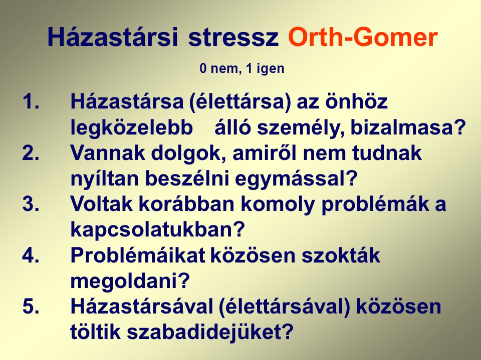 Házastársi stressz Orth-Gomer