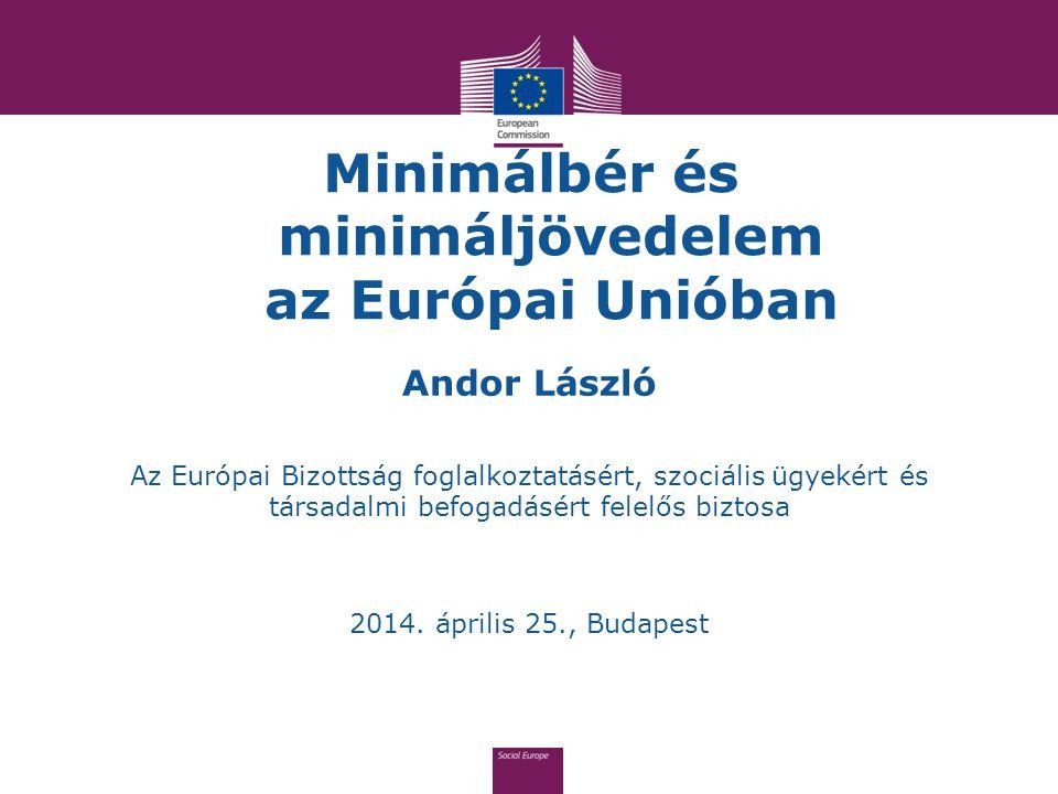 Minimálbér és minimáljövedelem az Európai Unióban