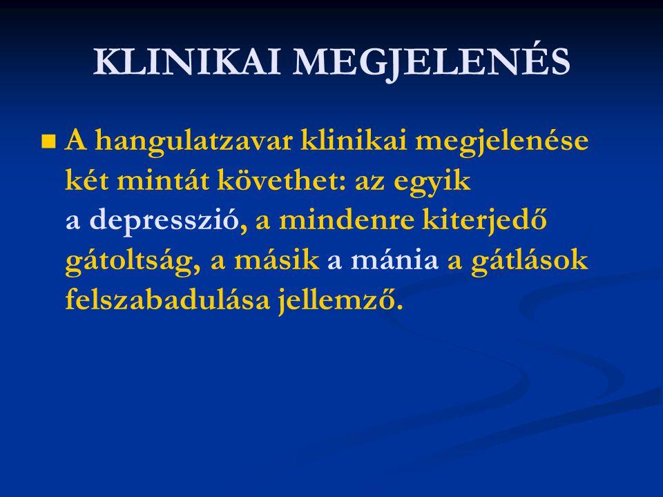 KLINIKAI MEGJELENÉS
