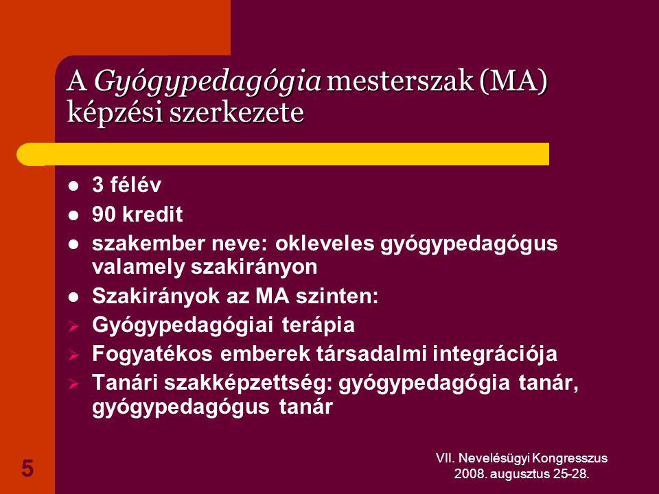 A Gyógypedagógia mesterszak (MA) képzési szerkezete