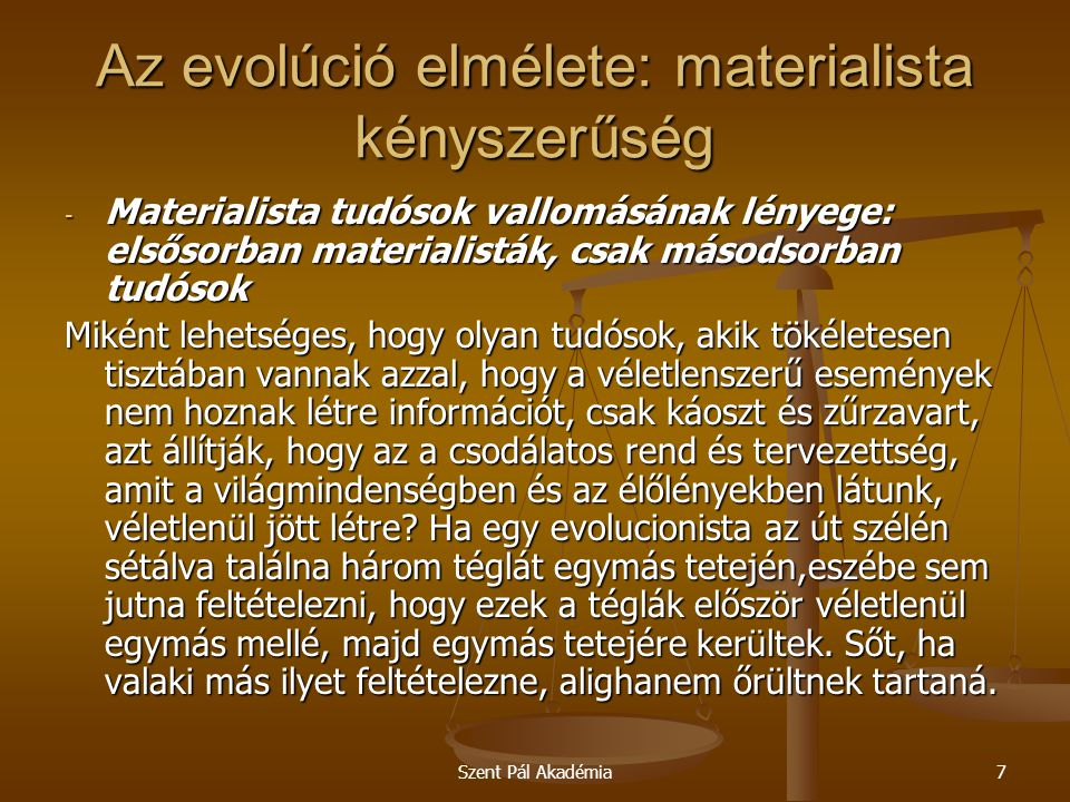 Az evolúció elmélete: materialista kényszerűség