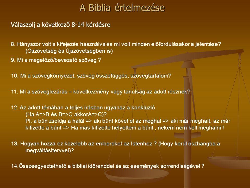 Válaszolj a következő 8-14 kérdésre