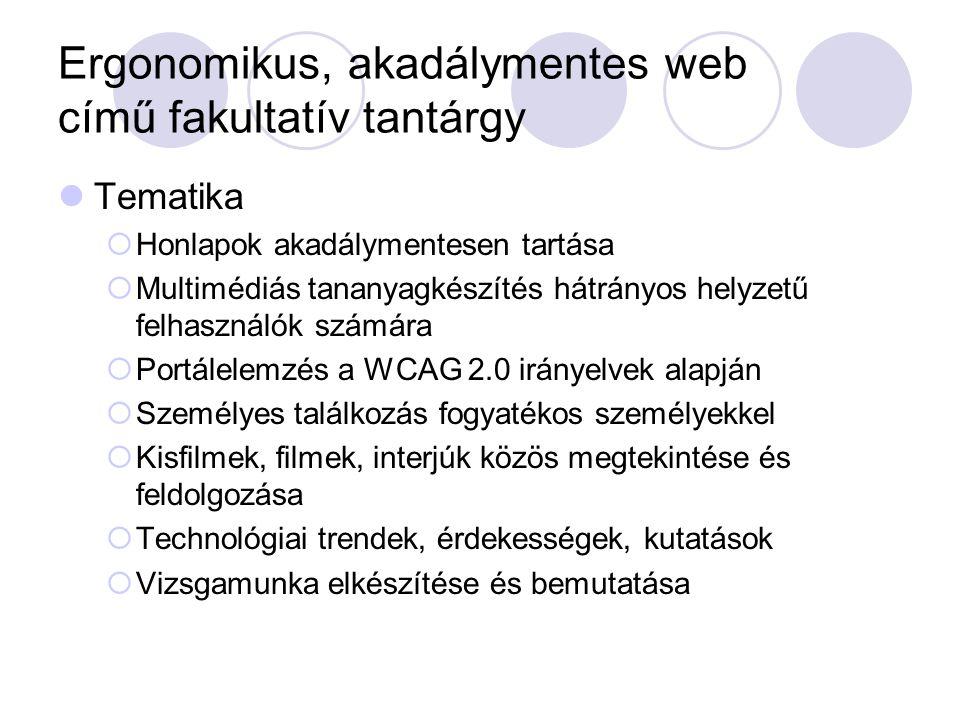 Ergonomikus, akadálymentes web című fakultatív tantárgy