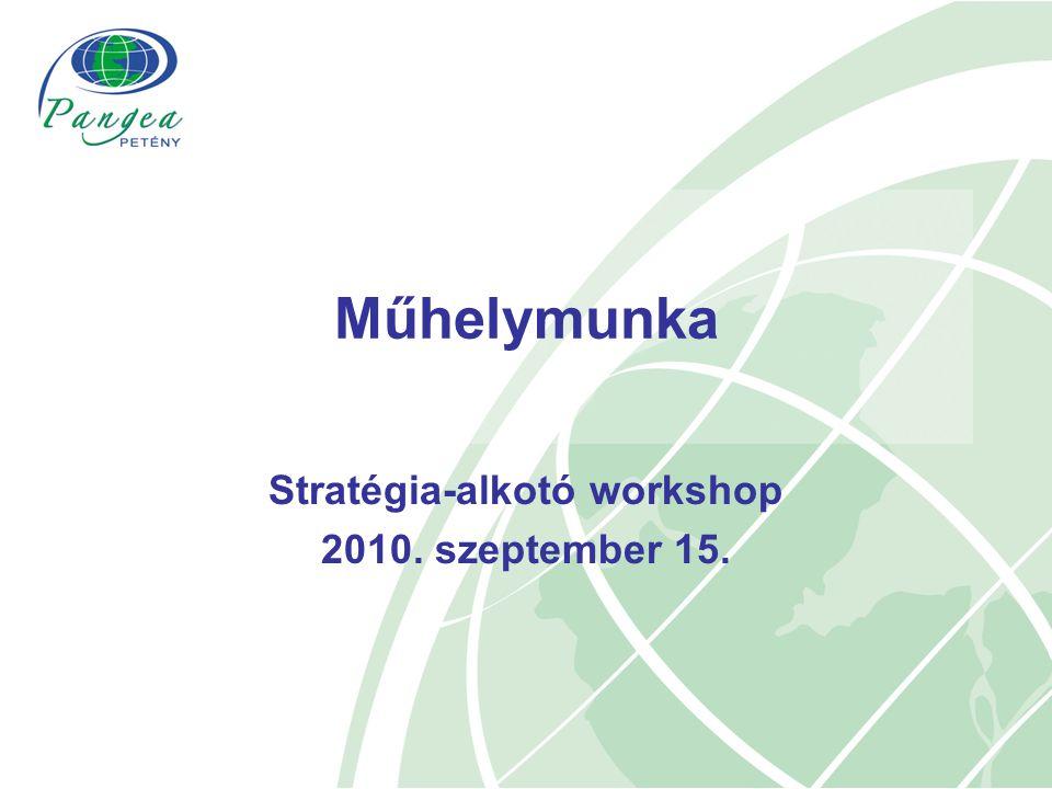 Stratégia-alkotó workshop 2010. szeptember 15.