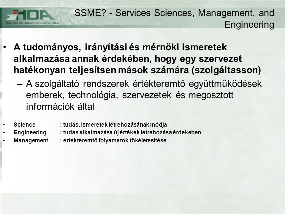SSME - Services Sciences, Management, and Engineering