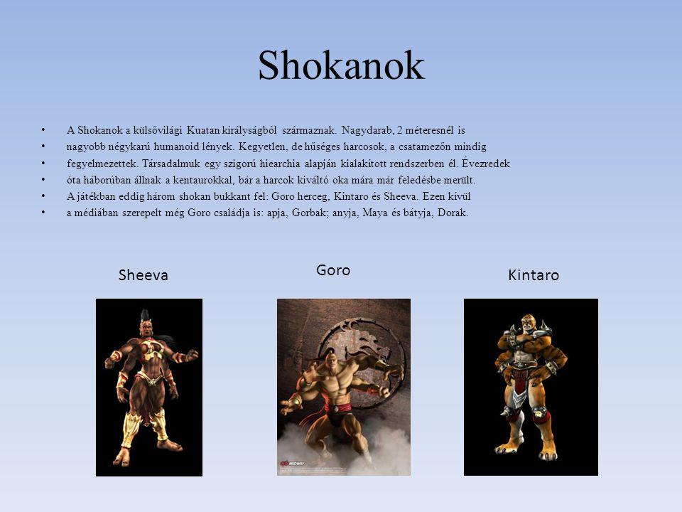 Shokanok Goro Sheeva Kintaro