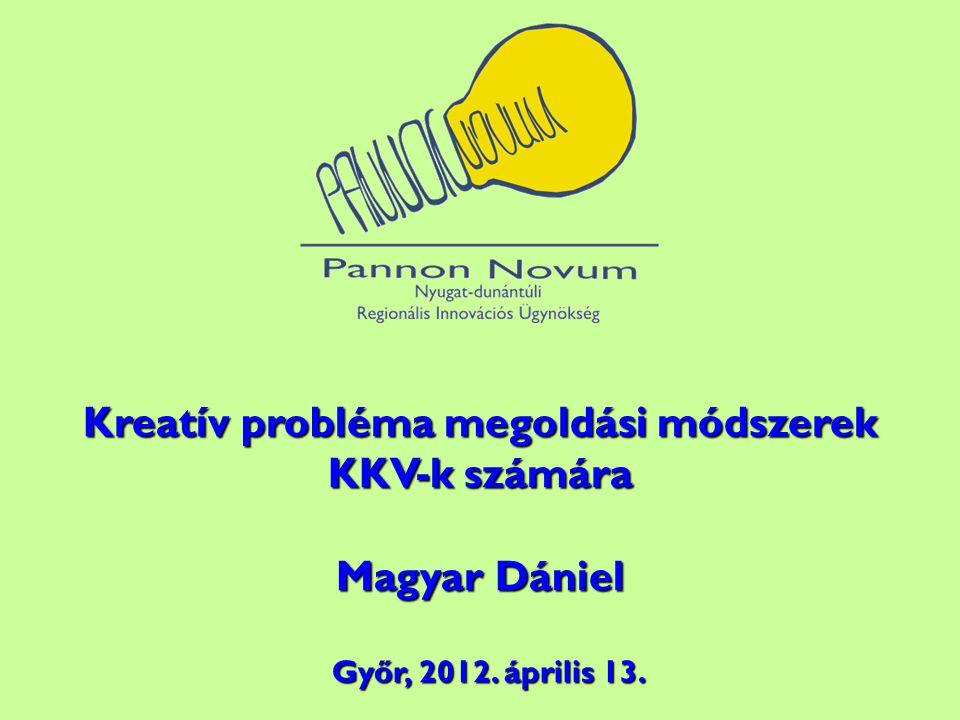 Kreatív probléma megoldási módszerek KKV-k számára