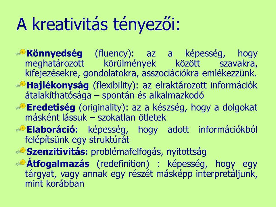 A kreativitás tényezői: