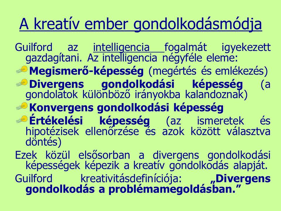 A kreatív ember gondolkodásmódja
