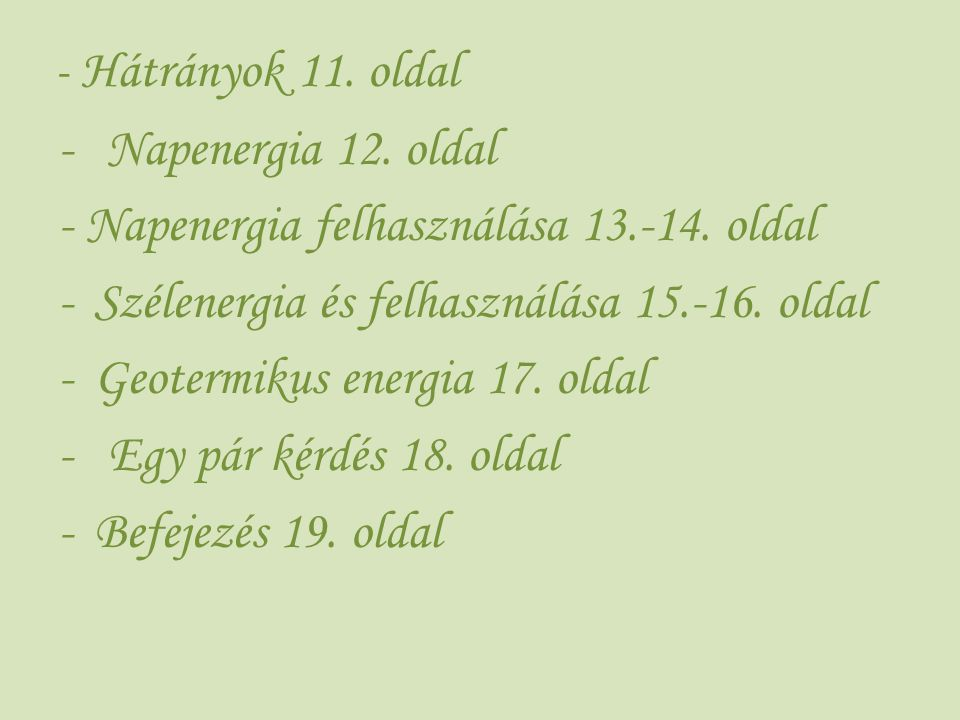 - Napenergia felhasználása 13.-14. oldal