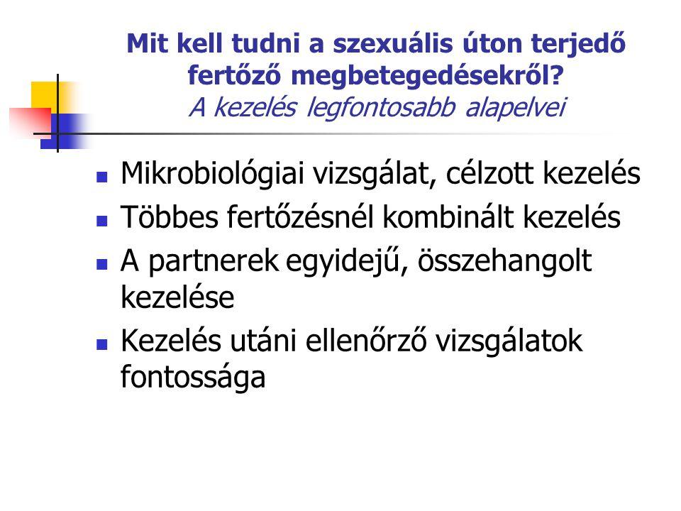 Mikrobiológiai vizsgálat, célzott kezelés