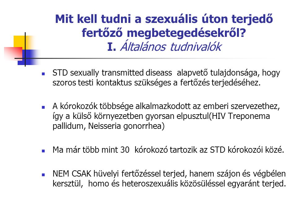 Mit kell tudni a szexuális úton terjedő fertőző megbetegedésekről. I