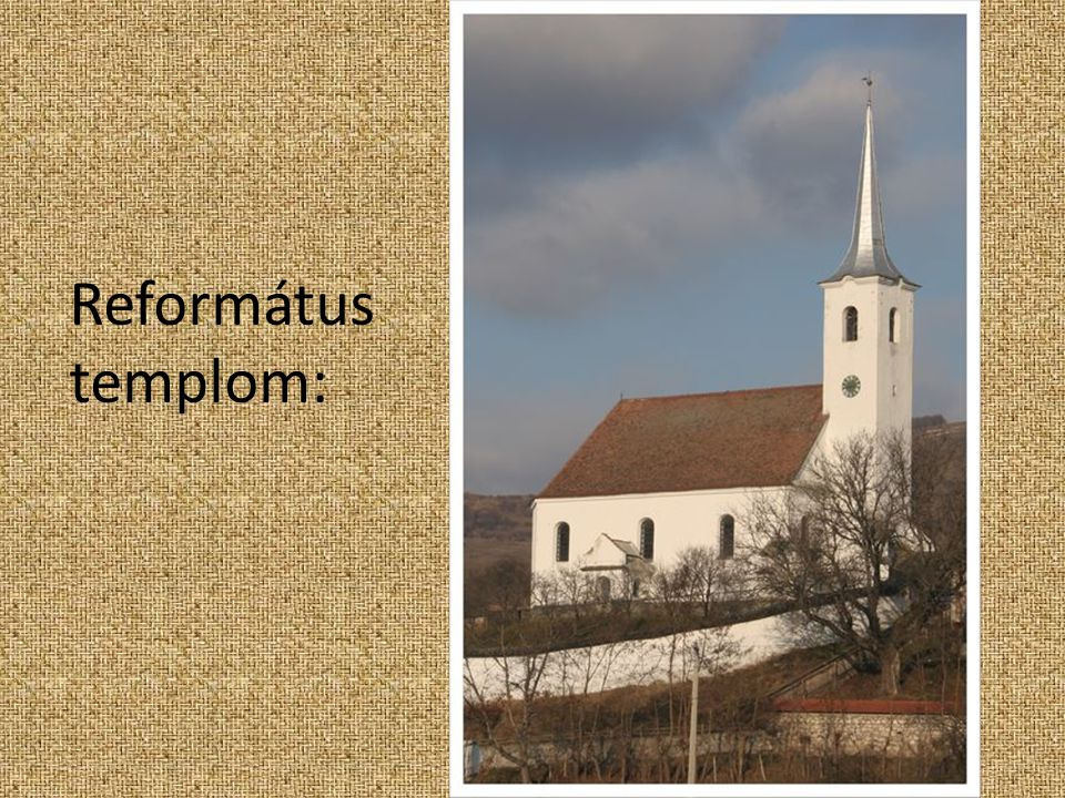 Református templom:
