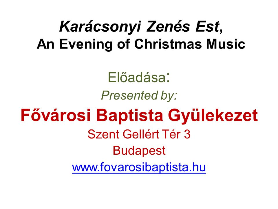 Karácsonyi Zenés Est, An Evening of Christmas Music