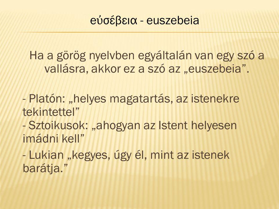 eὐσέβεια - euszebeia