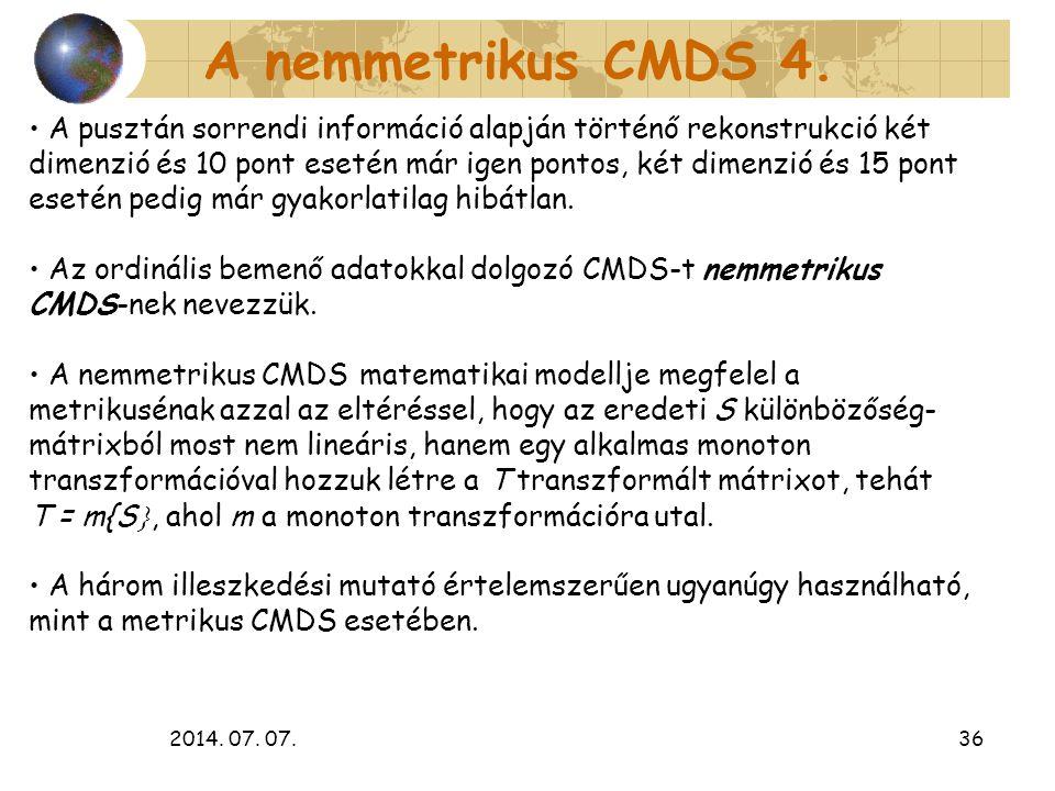 A nemmetrikus CMDS 4.