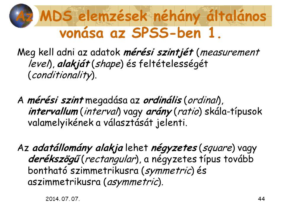 Az MDS elemzések néhány általános vonása az SPSS-ben 1.