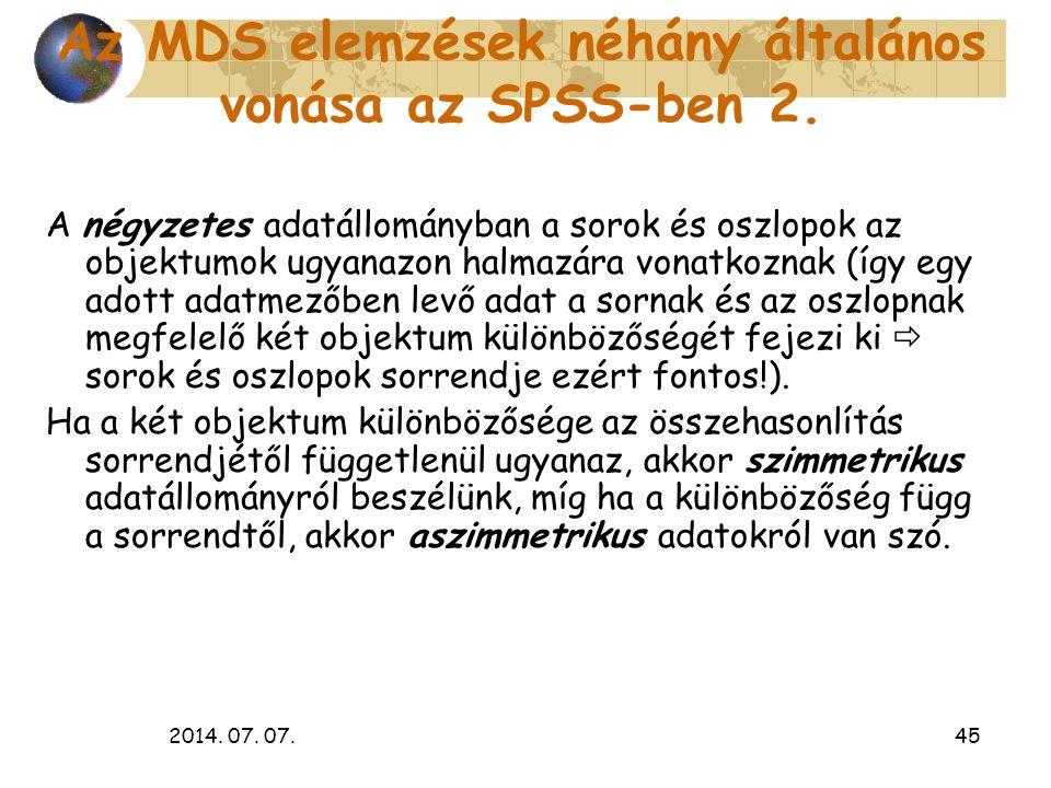 Az MDS elemzések néhány általános vonása az SPSS-ben 2.