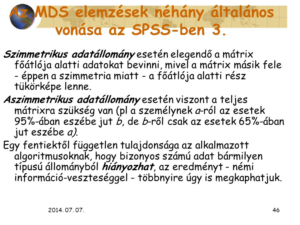 Az MDS elemzések néhány általános vonása az SPSS-ben 3.